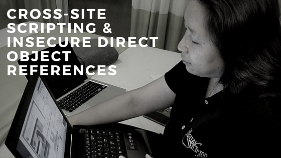 Cross-site Scripting (XSS) and Insecure Direct Object References