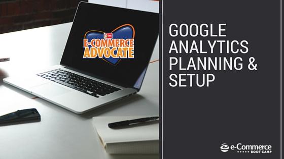 Google Analytics Planning & Setup